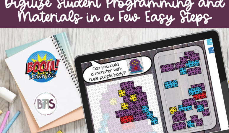 Boom Cards™: A Digital Solution for Student Programming and Materials